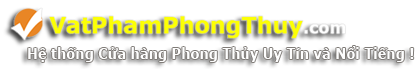 Vật Phẩm Phong Thủy